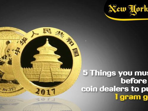 5 Things you must know before visiting coin dealers to purchase 1 gram gold coin