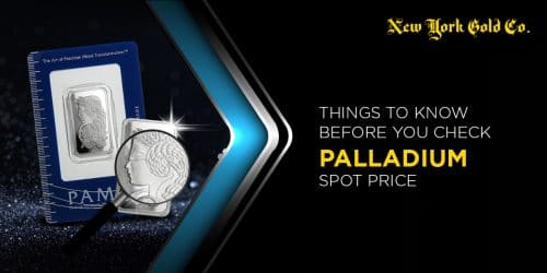 Things to Know Before You Check Palladium Spot Price