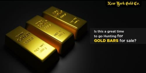 Is this a great time to go hunting for gold bars for sale?